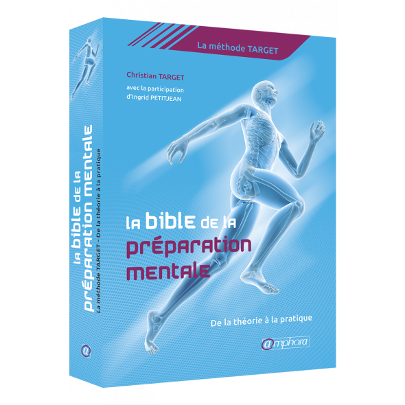 La Bible de la Préparation Mentale (The Mental preparation bible) (Book)