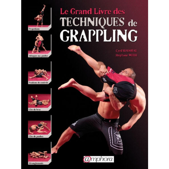 Le grand Livre des techniques de Grappling (Grappling technics book) (book)