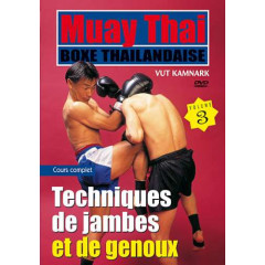 Muay Thai by Vut Kamnark volume 3 Kicking and knee strikes techniques