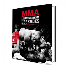 MMA Les Plus Grandes Légendes (The Greatest legends of MMA) (Book)