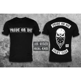 """Pride or Die T-shirt """"Fight Club"""" - Black"""