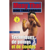Muay Thai by Vut Kamnark volume 2 Punching and elbow strikes techniques