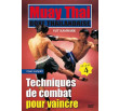 Muay Thai by Vut KAMNARK – Volume 4: Fighting techniques to win