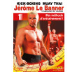 Kick-boxing Muay Thai vol1 Le Banner (dvd)
